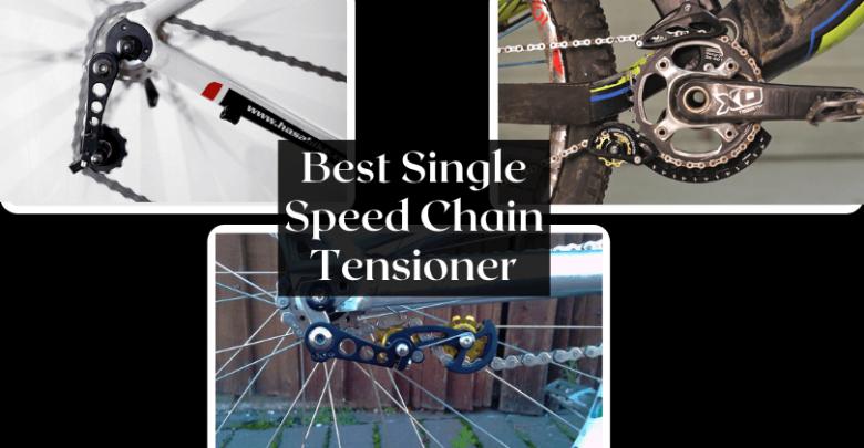 Best Single Speed Chain Tensioner